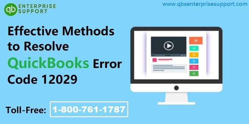 Troubleshoot QuickBooks Error Code 12029 Easy Methods - Featured Image