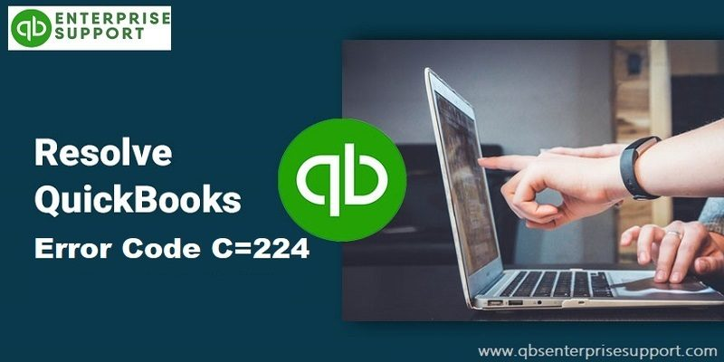 What QuickBooks Error Code C=224 and How to Fix It - Featuring It