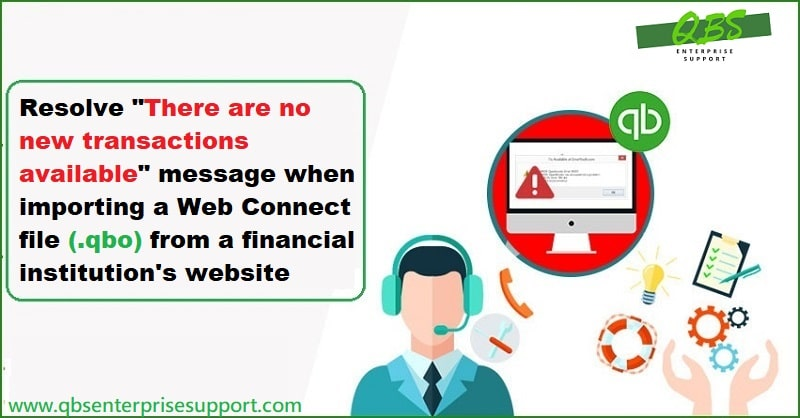 How to Fix Error Message No new transactions at the time Importing web connect file - Featuring Image