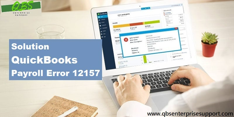 What is the solution of QuickBooks Payroll update error 12157 - Featuring Image