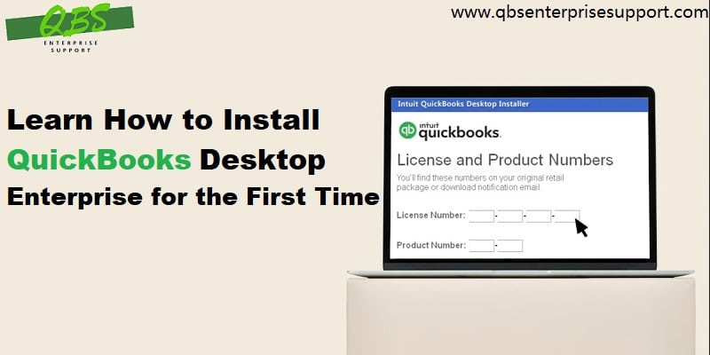Latest Steps to Install QuickBooks Enterprise for the first time - Featuring Image