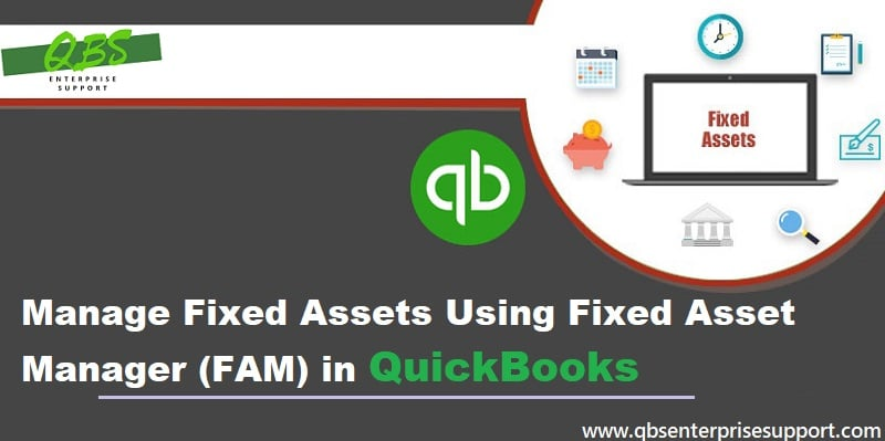 Learn to Manage fixed assets using Fixed Asset Manager (FAM) - Featuring Image